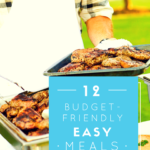 12 Budget-Friendly, Easy Meals to Serve Friends
