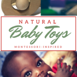 Natural Baby Toys Inspired by Montessori