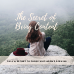 The Secret of Being Content