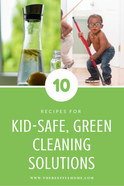 10 Recipes for Kid-Safe Cleaning Solutions
