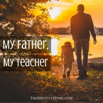 My Father, My Teacher