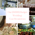Our ($1500) Budget Wedding: Cost Breakdown