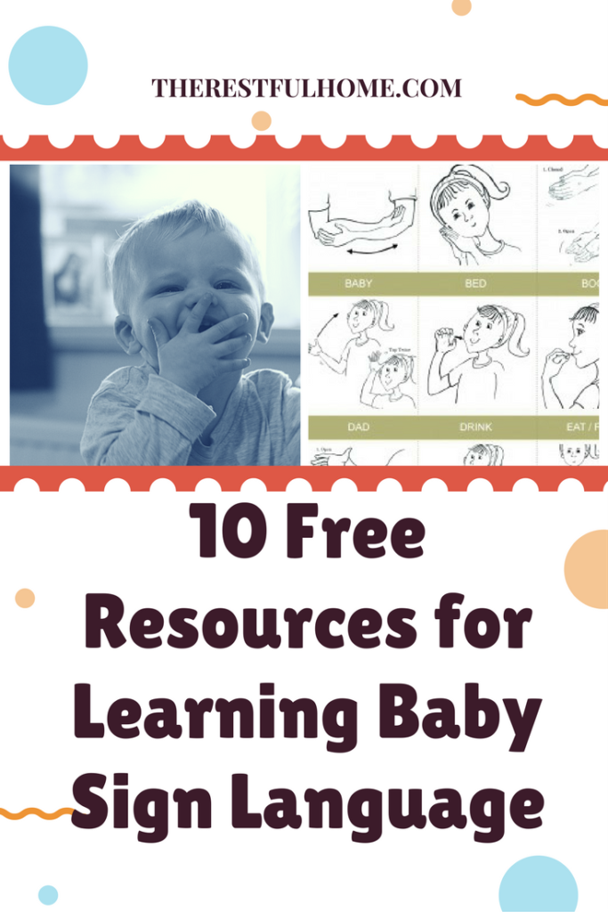 Top 10 Free Resources for Learning Baby Sign Language - The Restful Home