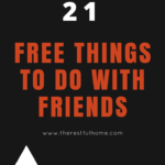 21 Free Things to Do With Friends and Family
