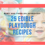 25 Edible Playdough Recipes for Babies & Toddlers