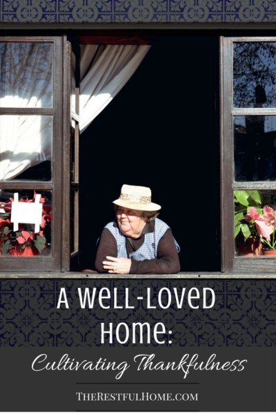 A Well-Loved Home: Cultivating Thankfulness