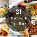 21 Ethnic Foods You Should Try At Home