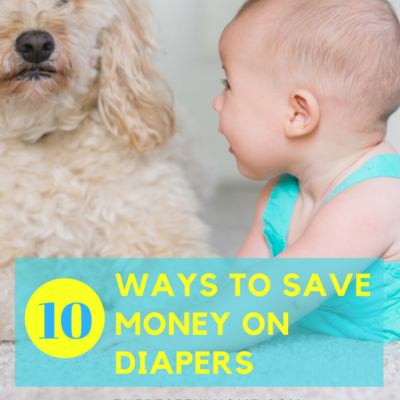 10 Ways to Save Money on Diapers