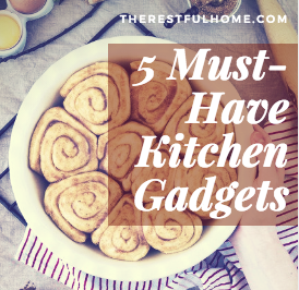 Five Must-Have Kitchen Gadgets