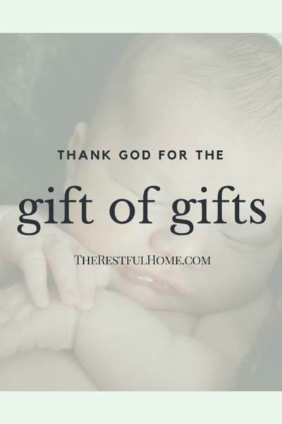 Thank God for the Gift of Gifts