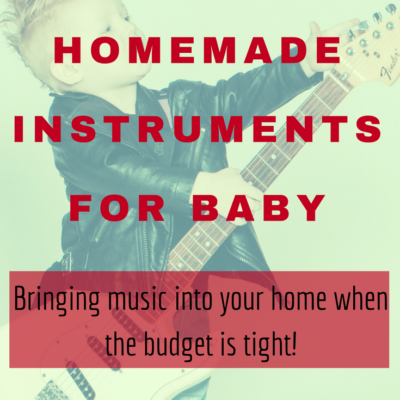 Homemade Instruments for Baby