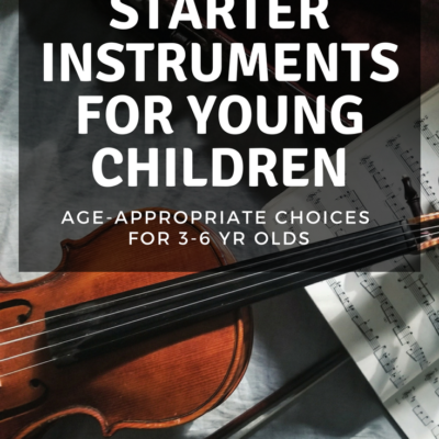 Starter Instruments for Young Children