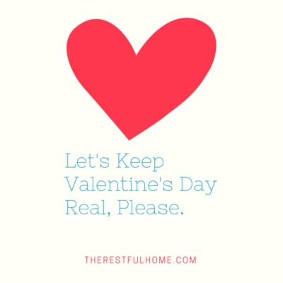 Keep Valentine's Day Real
