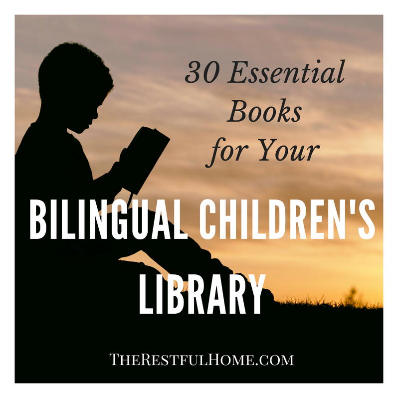 Essential Books For Bilingual Children S Library