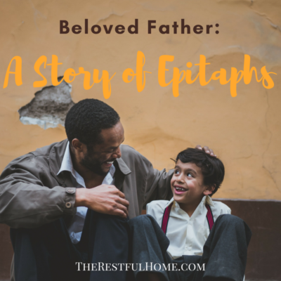 Beloved Father: A Story of Epitaphs