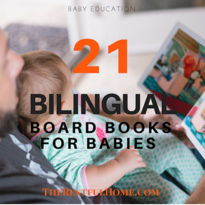 21 Bilingual Board Books for Your Baby (Spanish/English)