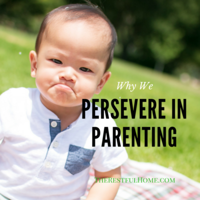 Why We Persevere in Parenting