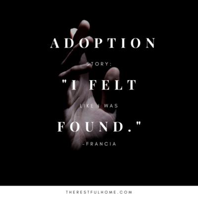 "Adoption Story: ""I Felt Like I Was Found"""